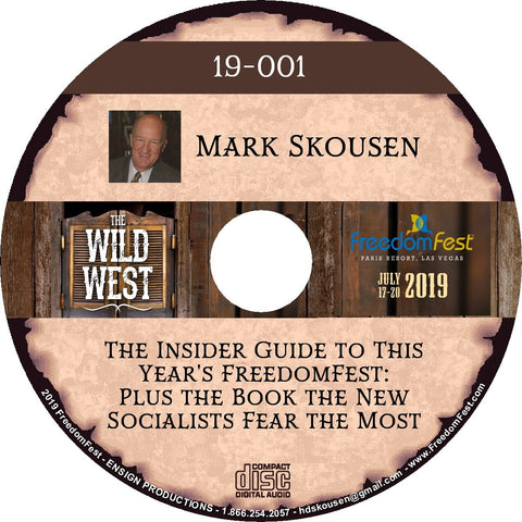 Mark Skousen - The Insider Guide to This Year's FreedomFest: Plus the Book the New Socialists Fear the Most