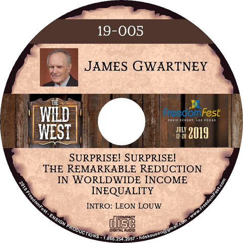 James Gwartney - Surprise! Surprise! The Remarkable Reduction in Worldwide Income Inequality
