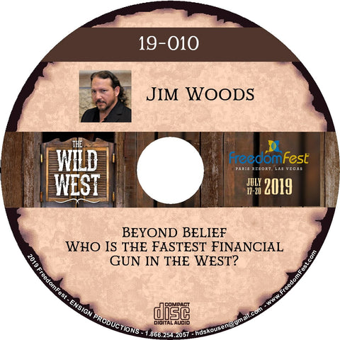 Jim Woods - Beyond Belief: Who Is the Fastest Financial Gun in the West?