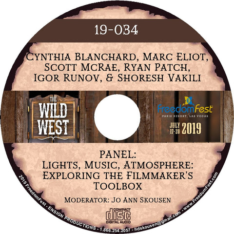 Cynthia Blanchard, Marc Eliot, Scott McRae, Ryan Patch, Igor Runov, Shoresh Vakili - PANEL Lights, Music, Atmosphere: Exploring the Filmmaker's Toolbox