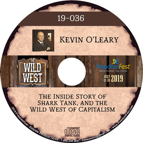 Kevin O'Leary - The Inside Story of Shark Tank, and the Wild West of Capitalism