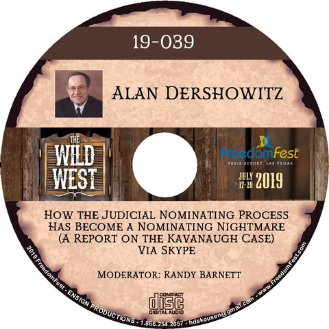 Alan Dershowitz - How the Judicial Nominating Process Has Become a Nominating Nightmare (A Report on the Kavanaugh Case) Via Skype