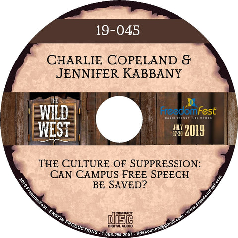 Charlie Copeland & Jennifer Kabbany  - The Culture of Suppression: Can Campus Free Speech be Saved?