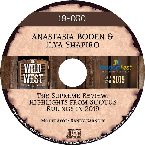 Anastasia Boden & Ilya Shapiro - The Supreme Review: Highlights from SCOTUS Rulings in 2019