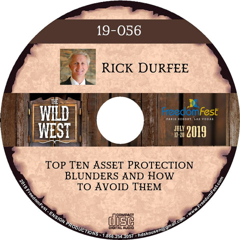 Rick Durfee - Top Ten Asset Protection Blunders and How to Avoid Them