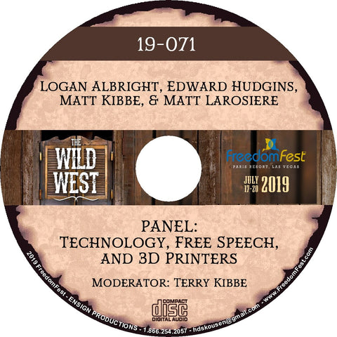 Logan Albright, Edward Hudgins, Matt Kibbe, Matt Larosiere - PANEL Technology, Free Speech, and 3D Printers