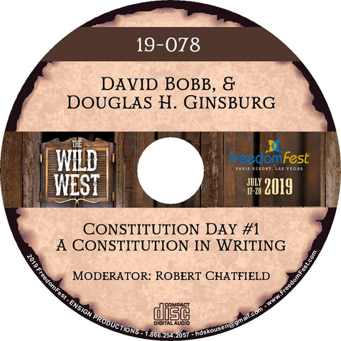 David Bobb & Douglas H. Ginsburg - Constitution Day #1 A Constitution in Writing