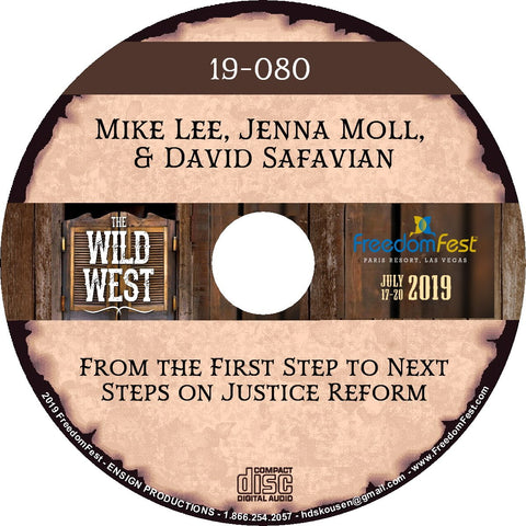 Mike Lee, Jenna Moll, David Safavian - From the First Step to Next Steps on Justice Reform