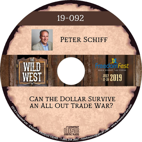Peter Schiff - Can the Dollar Survive an All Out Trade War?