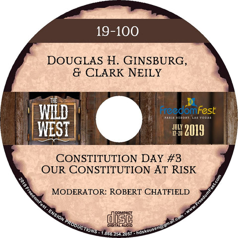 Douglas H. Ginsburg & Clark Neily - Constitution Day #3 Our Constitution At Risk