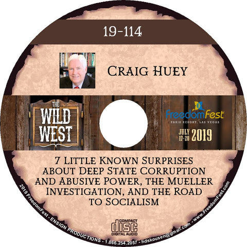 Craig Huey - 7 Little Known Surprises about Deep State Corruption and Abusive Power, the Mueller Investigation, and the Road to Socialism