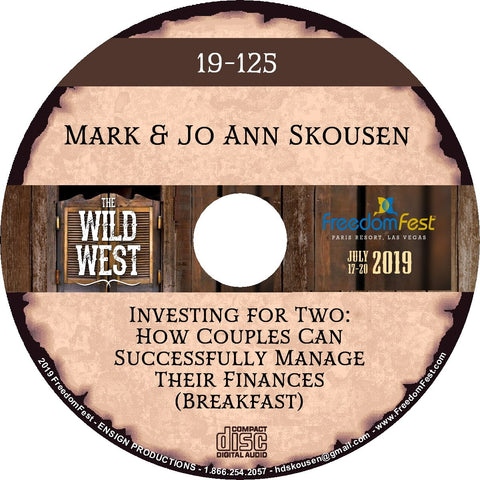 Mark Skousen & Jo Ann Skousen - Investing for Two: How Couples Can Successfully Manage Their Finances Breakfast
