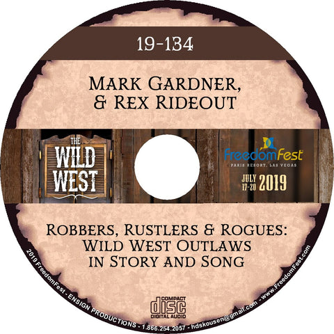 Mark Gardner & Rex Rideout - Robbers, Rustlers and Rogues: Wild West Outlaws in Story and Song