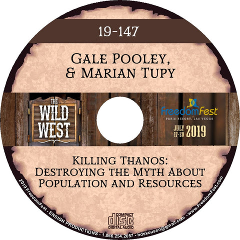 Gale Pooley & Marian Tupy - Killing Thanos: Destroying the Myth About Population and Resources