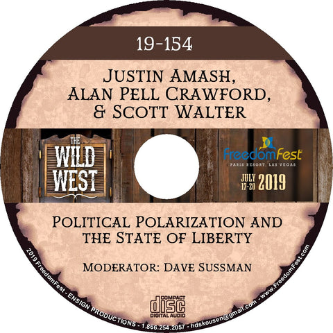 Justin Amash, Alan Pell Crawford, Scott Walter - Political Polarization and the State of Liberty