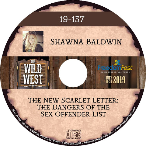 Shawna Baldwin - The New Scarlet Letter: The Dangers of the Sex Offender List