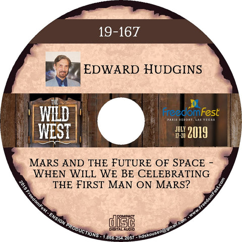 Edward Hudgins - Mars and the Future of Space - When Will We Be Celebrating the First Man on Mars?