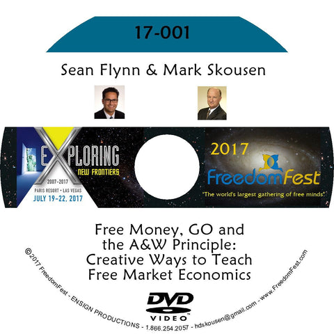 Sean Flynn, Mark Skousen - Free Money, GO and the A&W Principle: Creative Ways to Teach Free Market Economics