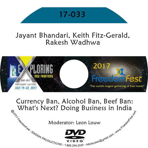 Jayant Bhandari, Keith Fitz-Gerald, Rakesh Wadhwa - Currency Ban, Alcohol Ban, Beef Ban: What's Next? Doing Business in India