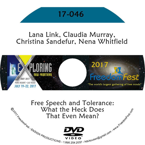 Lana Link, Claudia Murray, Christina Sandefur, Nena Whitfield - Free Speech and Tolerance: What the Heck Does That Even Mean?