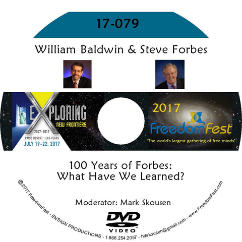 William Baldwin, Steve Forbes - 100 Years of Forbes: What Have We Learned?