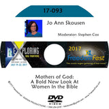 Jo Ann Skousen - Mothers of God: A Bold New Look At Women In the Bible