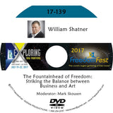 William Shatner - The Fountainhead of Freedom: Striking the Balance between Business and Art
