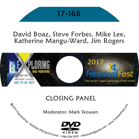 David Boaz, Steve Forbes, Mike Lee, Katherine Mangu-Ward, Jim Rogers - CLOSING PANEL