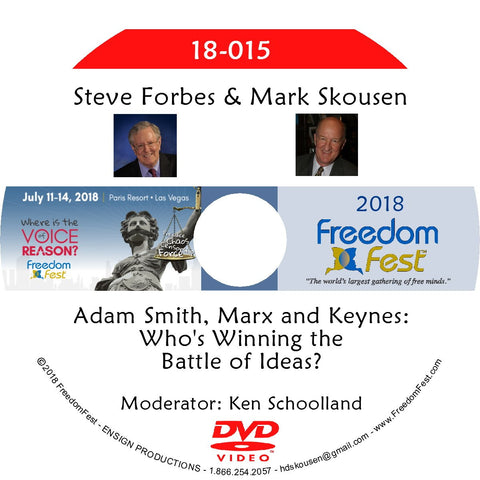 Steve Forbes, Mark Skousen - Adam Smith, Marx and Keynes: Who's Winning the Battle of Ideas?