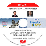 John Mackey, Andy Puzder - Libertarian CEOs: Can Conscious Capitalism Improve Business?