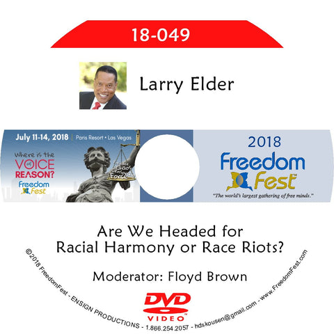 Larry Elder - Are We Headed for Racial Harmony or Race Riots?