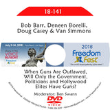 Barr, Borelli, Casey, Simmons - When Guns Are Outlawed, Will Only the Government, Politicians and Hollywood Elites Have Guns?