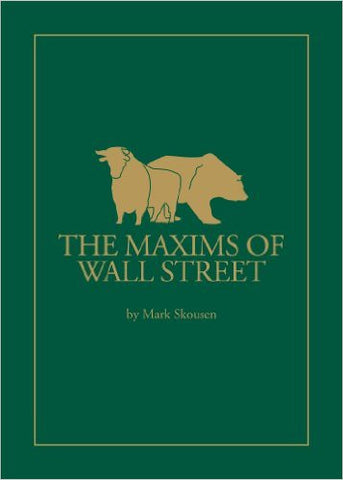 Maxims of Wall Street
