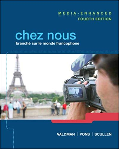 Chez nous: Branché sur le monde francophone, Media-Enhanced Version (4th Edition)