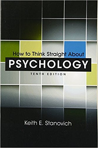 HOW TO THINK STRAIGHT ABOUT PSYCHOLOGY 10TH