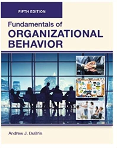 FUNDAMENTALS of ORGANIZATIONAL BEHAVIOR, Fifth Edition (Paperback-4C) Paperback –