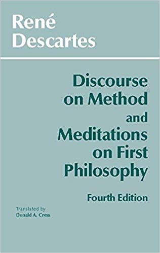 Discourse on Method and Meditations on First Philosophy, 4th Ed