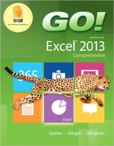 GO! W/MS.EXCEL 2013 COMP.-W/ACCESS