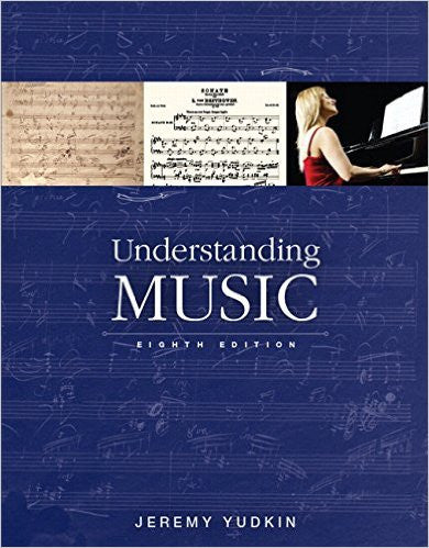 UNDERSTANDING MUSIC (W/OUT CD OR ACCESS)