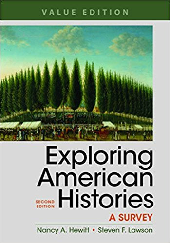 EXPLORING AMERICAN HISTORIES, VALUE EDITION, COMBINED VOLUME: A SURVEY (PB)