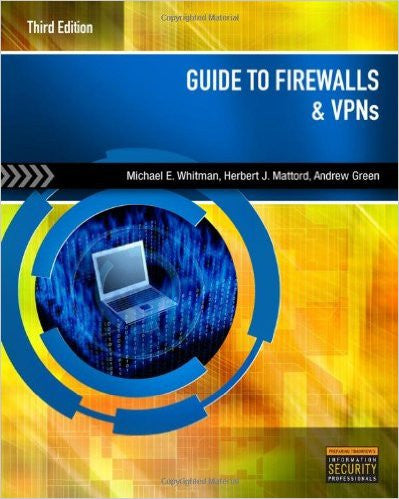 GUIDE TO FIREWALLS+VPNS