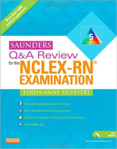 Saunders Q & A Review for the NCLEX-RN® Examination, 5e (Saunders Q&A Review for NCLEX-RN) 5th Edition
