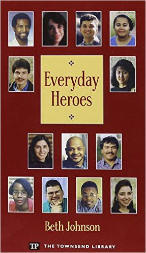 EVERYDAY HEROES (TOWNSEND LIBRARY ED.)