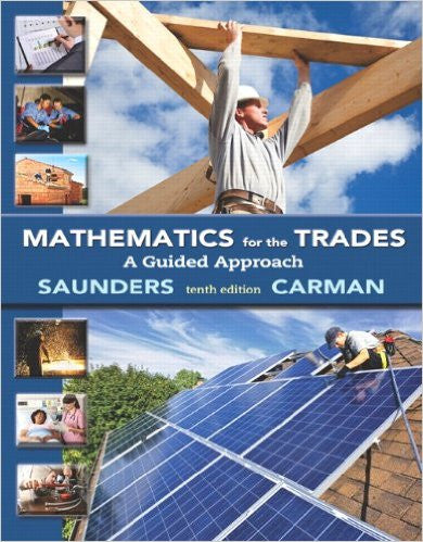 Mathematics for the Trades: A Guided Approach Plus MyMathLab Access Card (10th Edition)