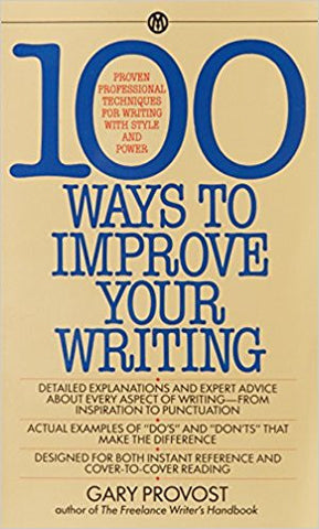 100 WAYS TO IMPROVE YOUR WRITING: