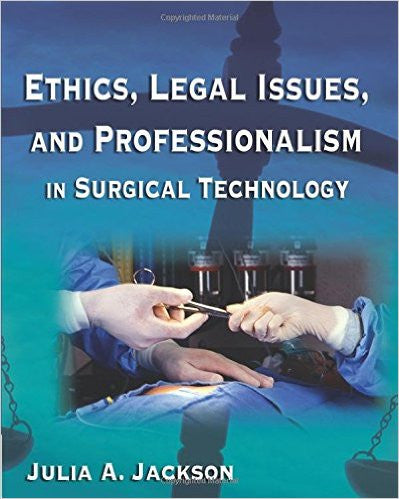 ETHICS,LEGAL ISSUES+PROF.IN SURG.TECH.