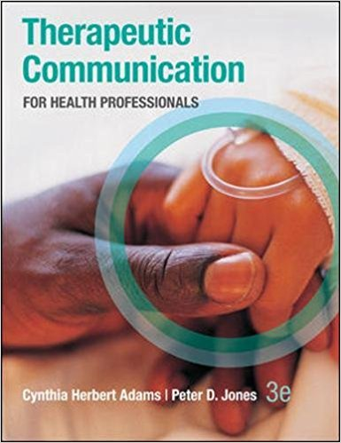 THERAPEUTIC COMM.SKILLS F/HEALTH PROF