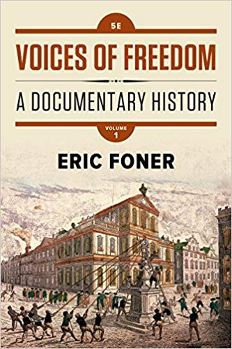 VOICES OF FREEDOM (A DOCUMENTARY HISTORY) VOLUME 1