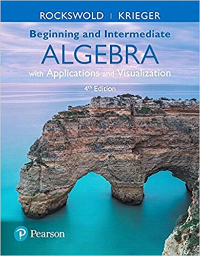Beginning and Intermediate Algebra with Applications & Visualization (4th Edition) HD