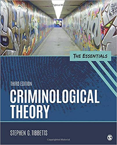 CRIMINOLOGICAL THEORY:ESSENTIALS